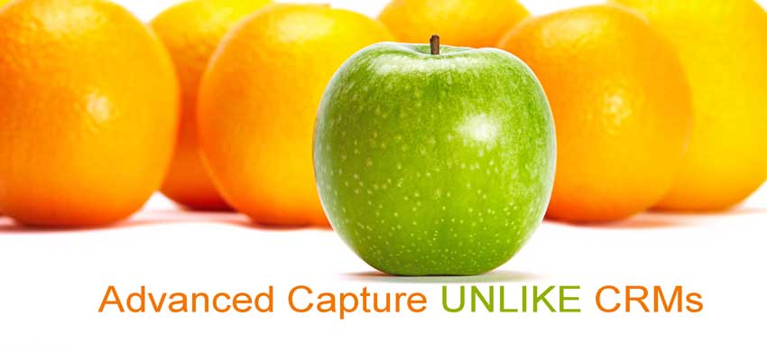 Advanced Capture Is Unlike CRM