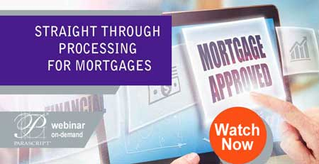 2019 Straight Through Processing for Mortgages: What You Need to Know
