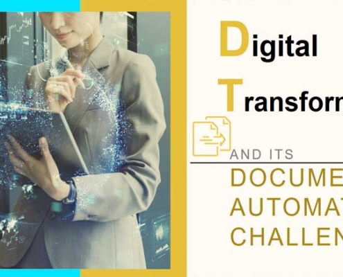 Digital Transformation & Its Document Automation Challenge